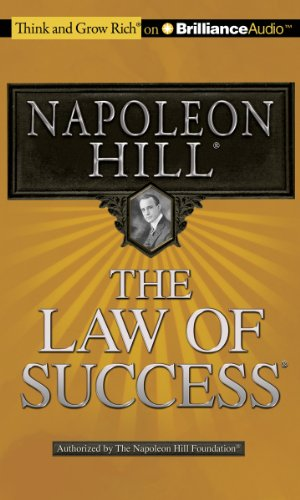 Law of Success, The (Think and Grow Rich (Audio)): Napoleon Hill
