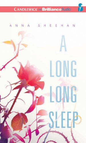 Long, Long Sleep, A: Anna Sheehan