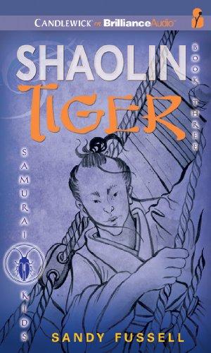 Samurai Kids #3: Shaolin Tiger (Samurai Kids Series): Sandy Fussell