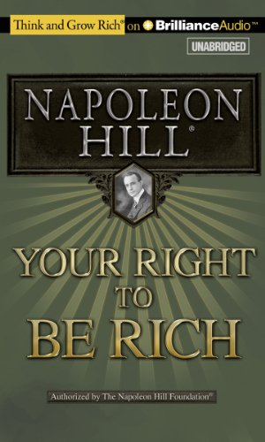 9781455820818: Your Right to Be Rich (Think and Grow Rich)