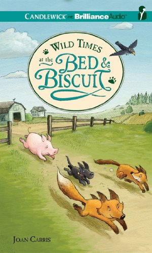 9781455822010: Wild Times at the Bed & Biscuit (Bed and Biscuit Series)