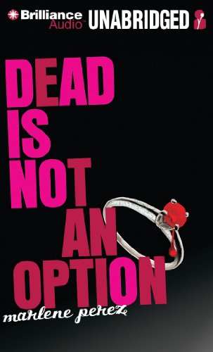 9781455823994: Dead Is Not an Option (Dead Is Series)