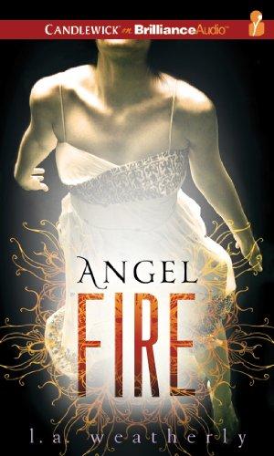 Angel Fire: Weatherly, L. A.