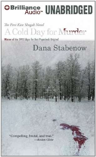 A Cold Day for Murder (Kate Shugak Series): Stabenow, Dana