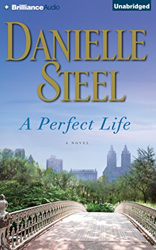 A Perfect Life: Danielle Steel