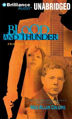 Blood and Thunder (Nathan Heller): Collins, Max Allan