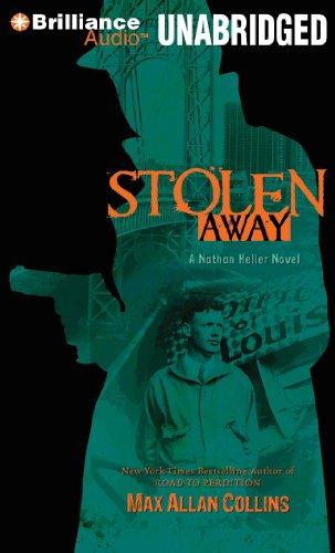 9781455835836: Stolen Away (Nathan Heller Series)
