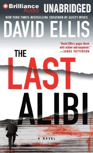 The Last Alibi (Jason Kolarich Series): Ellis, David