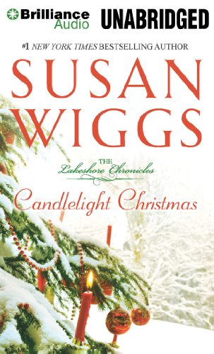 Candlelight Christmas (The Lakeshore Chronicles Series): Wiggs, Susan