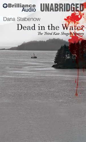 9781455837700: Dead in the Water (Kate Shugak Series)