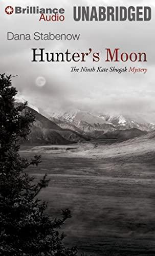 9781455837892: Hunter's Moon (Kate Shugak Series)