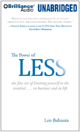 9781455839131: The Power of Less: The Fine Art of Limiting Yourself to the Essential...in Business and in Life