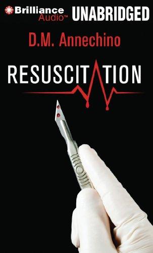 Resuscitation: Annechino, D. M./ Traister, Christina (Narrator)