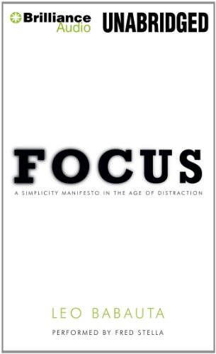 9781455840083: Focus: A Simplicity Manifesto in the Age of Distraction