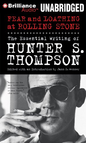9781455841899: Fear and Loathing at Rolling Stone: The Essential Writing of Hunter S. Thompson