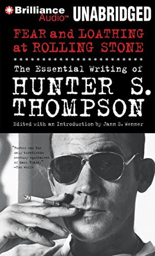 9781455841943: Fear and Loathing at Rolling Stone: The Essential Writing of Hunter S. Thompson