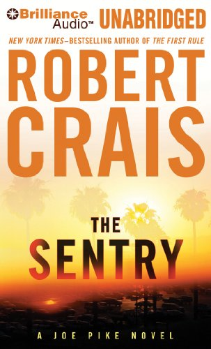 The Sentry (Elvis Cole/Joe Pike Series): Crais, Robert