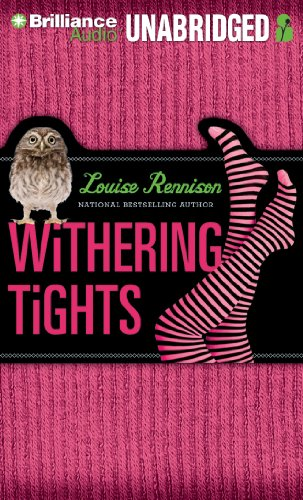 Withering Tights: The Misadventures of Tallulah Casey: Rennison, Louise