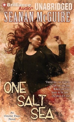 One Salt Sea: Seanan McGuire