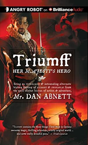 Triumff: Her Majesty's Hero: Abnett, Dan