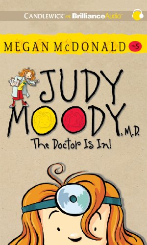 9781455849444: Judy Moody, M.D. (Book #5): The Doctor Is In!