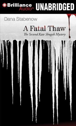 9781455850266: A Fatal Thaw (Kate Shugak Series)