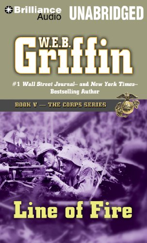 Line of Fire (The Corps Series) (1455850896) by W.E.B. Griffin