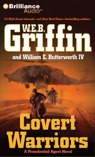 Covert Warriors (Presidential Agent Series): W.E.B. Griffin