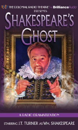 9781455852598: Shakespeare's Ghost: A Radio Dramatization