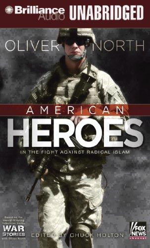 9781455853816: American Heroes: In the Fight Against Radical Islam (War Stories Series)