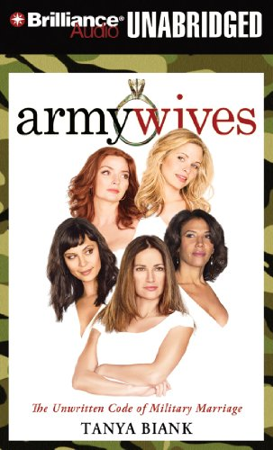 9781455853960: Army Wives: The Unwritten Code of Military Marriage