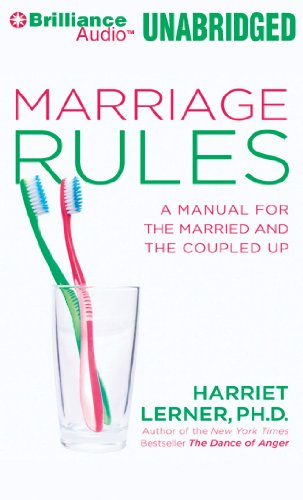 Marriage Rules: A Manual for the Married and the Coupled Up (9781455854011) by Harriet Lerner Ph.D.
