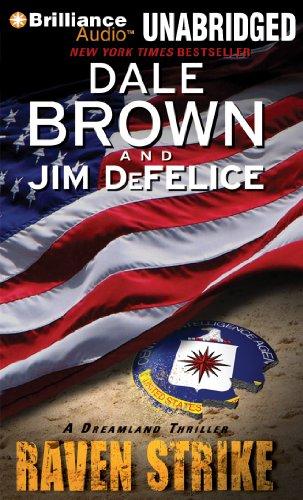 Raven Strike (Dale Brown's Dreamland Series): Brown, Dale; DeFelice, Jim