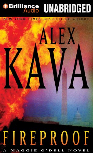 Fireproof (Maggie O'Dell Series): Kava, Alex