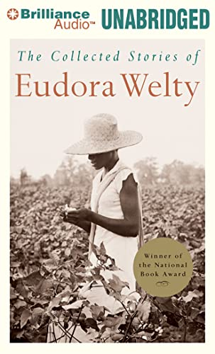 The Collected Stories of Eudora Welty: Eudora Welty