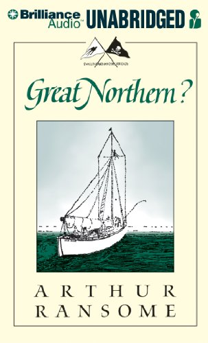Great Northern?: A Scottish Adventure of Swallows & Amazons (Swallows and Amazons Series): ...