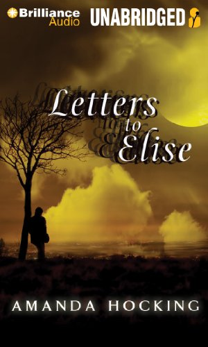 Letters to Elise: A Peter Townsend Novella (My Blood Approves Series): Hocking, Amanda