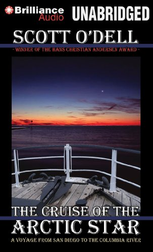 9781455859917: The Cruise of the Arctic Star: A Voyage from San Diego to the Columbia River