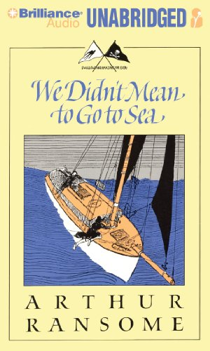 We Didn't Mean to Go to Sea (Swallows and Amazons Series): Ransome, Arthur