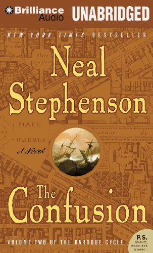 The Confusion (Baroque Cycle): Stephenson, Neal