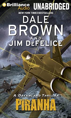 9781455862023: Piranha (Dale Brown's Dreamland Series)
