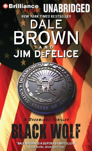 Black Wolf (Dale Brown's Dreamland Series) (1455862088) by Dale Brown; Jim DeFelice