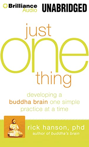 9781455863778: Just One Thing: Developing a Buddha Brain One Simple Practice at a Time