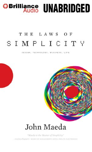 9781455864201: The Laws of Simplicity: Design, Technology, Business, Life