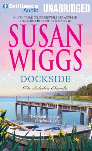 9781455864560: Dockside (The Lakeshore Chronicles Series)
