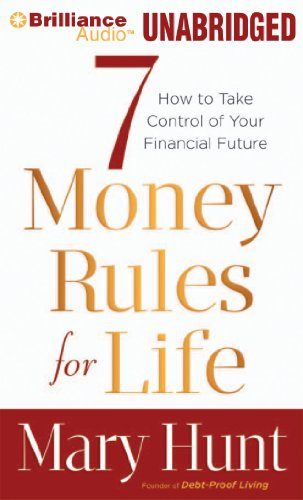 9781455864911: 7 Money Rules for Life®: How to Take Control of Your Financial Future