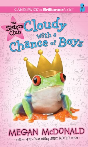 The Sisters Club: Cloudy with a Chance of Boys (Sisters Club Series): McDonald, Megan