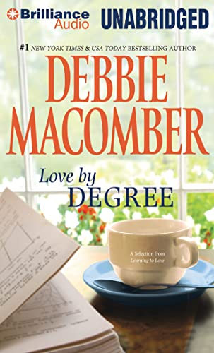 Love by Degree: A Selection from Learning to Love (1455865974) by Macomber, Debbie