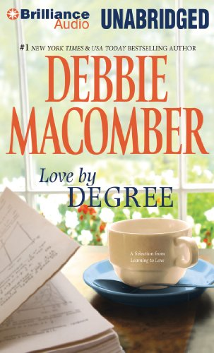 9781455866311: Love by Degree: A Selection from Learning to Love