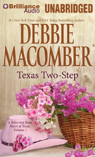Texas Two-Step: A Selection from Heart of Texas, Volume 1 (9781455866403) by Debbie Macomber